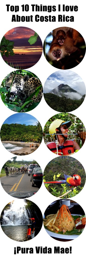 A top 10 list of my favorite things about Costa Rica.