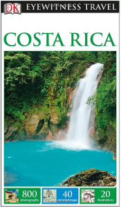 DK Eyewitness Guide to Costa Rica