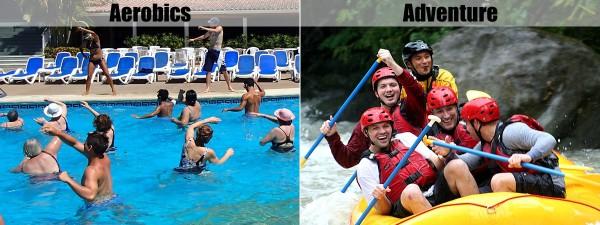 Aerobics or adventure?